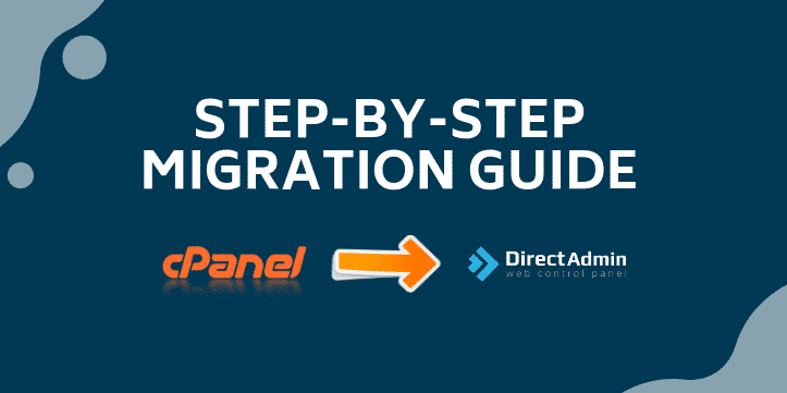 Guide For Migrating CPanel To DirectAdmin